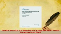 PDF  Health Benefits for Members of Congress and Certain Congressional Staff Ebook