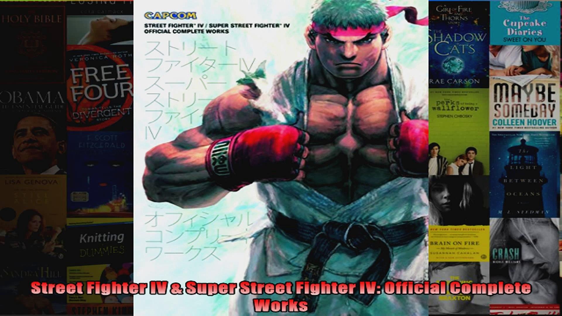 Street Fighter IV  Super Street Fighter IV Official Complete Works