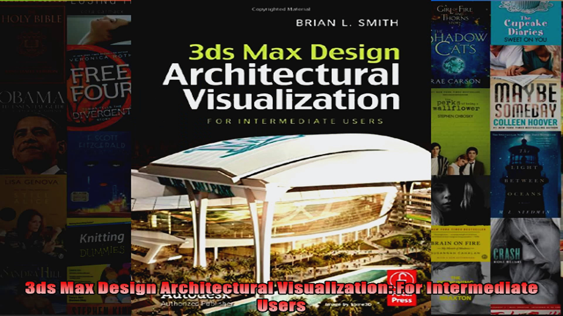 3ds Max Design Architectural Visualization For Intermediate Users