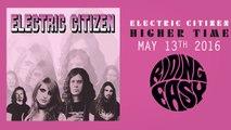 Electric Citizen - Golden Mean | Higher Time | RidingEasy Records