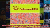 Adobe Flash Professional CS6 Illustrated with Online Creative Cloud Updates Adobe CS6 by