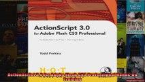 ActionScript 30 for Adobe Flash CS3 Professional HandsOn Training