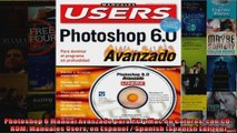 Photoshop 6 Manual Avanzado para PC y Mac en Colores con CDROM Manuales Users en Espanol