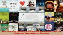 Read  The Cupcake Diaries Recipes and Memories from the Sisters of Georgetown Cupcake Ebook Free