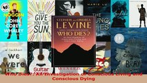 PDF  Who Dies An Investigation of Conscious Living and Conscious Dying Read Full Ebook