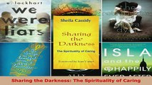 PDF  Sharing the Darkness The Spirituality of Caring Download Online