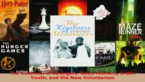 PDF  The Kindness of Strangers Adult Mentors Urban Youth and the New Voluntarism Read Full Ebook