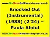 Knocked Out (Instrumental) - Paula Abdul | 80s Pop Hits | 80s Pop Music | 80s Music Instrumentals