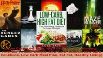 PDF  Low Carb Low Carb High Fat Diet The Winning Formula To Lose Weight Low Carb Recipes Low Download Full Ebook