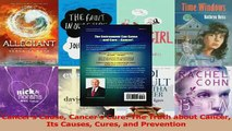 PDF  Cancers Cause Cancers Cure The Truth about Cancer Its Causes Cures and Prevention Download Online