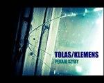 "TOLAS feat. KLEMENS - ""PĘKAJĄ SZYBY"""