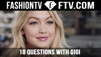 18 Questions with Gigi Hadid | FTV.com