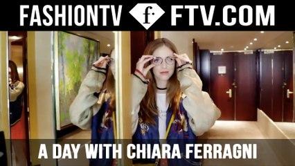A Day With Chiara Ferragni! | FTV.com