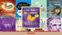 Download  The One Minute Millionaire The Enlightened Way to Wealth PDF Free
