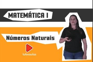 Matemática | Módulo Básico - Aula 1 - Conjuntos Numéricos: números naturais