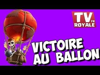 Replay Clash Royale - Victoire au ballon