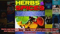 Read  Herbs and Spices Discover the Natural Health Benefits of Herbs and Spices and How to  Full EBook