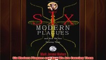 Free   Six Modern Plagues and How We Are Causing Them Read Download