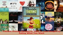 PDF  Flexible Dieting Handbook How To Lose Weight by Eating What You Want Read Online
