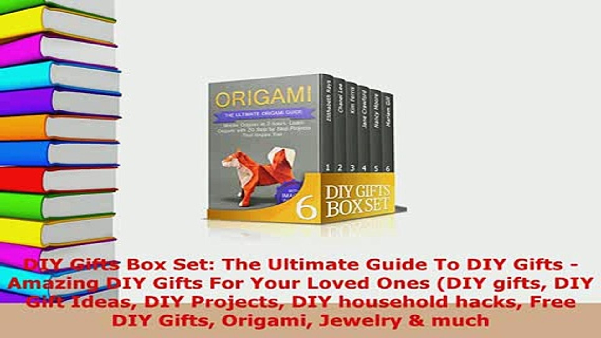 PDF  DIY Gifts Box Set The Ultimate Guide To DIY Gifts  Amazing DIY Gifts For Your Loved Ones Ebook