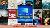 PDF  Windows 10 2016 User Guide and Manual Microsoft Windows 10 for Beginners Download Full Ebook