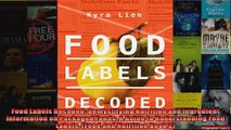 Read  Food Labels Decoded Demystifying Nutrition and Ingredient Information on Packaged Foods  Full EBook