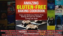 Read  Amazing GlutenFree Baking Cookbook Easy and Delicious GlutenFree Baking Recipes for  Full EBook