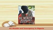 PDF  Oil Wealth and Insurgency in Nigeria PDF Book Free