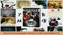 PDF  Marvel Encyclopedia Volume 5 Marvel Knights HC Download Full Ebook