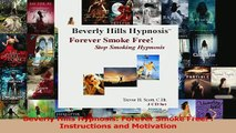PDF  Beverly Hills Hypnosis Forever Smoke Free  Instructions and Motivation Read Full Ebook