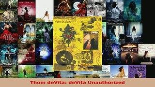 PDF Thom deVita deVita Unauthorized EBook