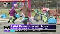 Copiii din România sunt cei mai fericiţi din lume. România a depăşit ţări precum Marea Britanie, Polonia şi Spania. O explicaţie ar fi faptul că pe copiii români îi fac fericiţi lucrurile simple, cum este jocul cu prietenii.