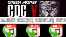 [Mp3 Full] Green Money CDC V   2016 Telecharger Album  Complet Gratuit Mp3