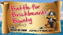 Sawtooth's Revenge at the Battle for Brickbeard's Bounty Live Water Ski Show