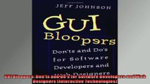 DOWNLOAD PDF  GUI Bloopers Donts and Dos for Software Developers and Web Designers Interactive FULL FREE