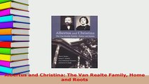 PDF  Albertus and Christina The Van Realte Family Home and Roots Free Books