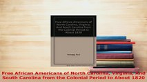PDF  Free African Americans of North Carolina Virginia And South Carolina from the Colonial Ebook