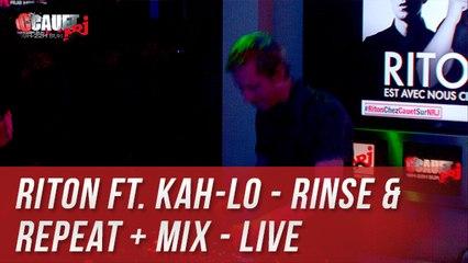 Riton Ft. Kah-Lo - Rinse & Repeat + MIX - Live - C'Cauet sur NRJ