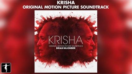 Krisha -  Brian McOmber - Soundtrack Preview (Official Video)