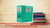 PDF  Butterworths PFI Manual Law Practice and Procedure Relating to the Private Finance PDF Book Free