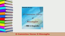 PDF  Il Cammino Verso Il Risveglio Download Online