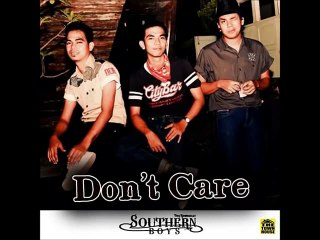 Southern Boys - Don't care [ Official Audio ]