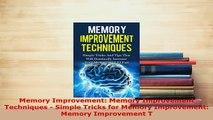 PDF  Memory Improvement Memory Improvement Techniques  Simple Tricks for Memory Improvement Read Online