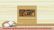 Download  Essential Mathematics for Economics and Business Read Online