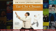 Download  Tai Chi Chuan Classical Yang Style the Complete Form and Qigong Full EBook Free