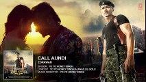 Call Aundi Full Video Song HD - ZORAWAR - Yo Yo Honey Singh 2016 - New Punjabi Songs