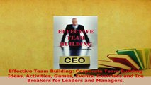 PDF  Effective Team Building Corporate Team Building Ideas Activities Games Events Exercises Read Online