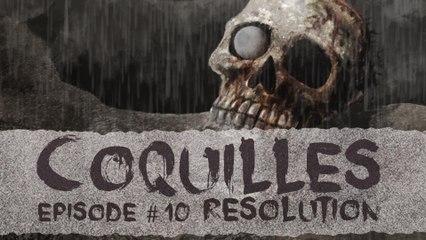 Résolution - Coquilles 1x10