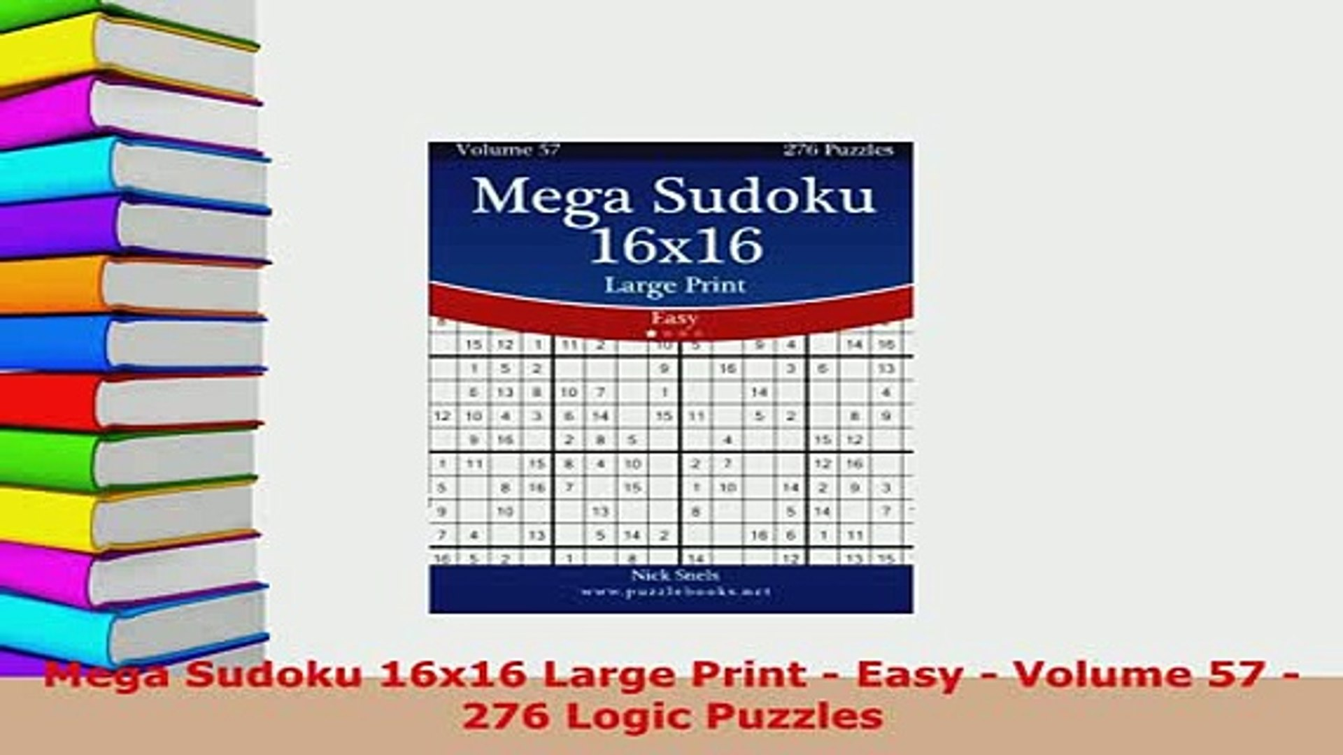 image relating to Logic Puzzles Easy Printable identified as Down load Mega Sudoku 16x16 Massive Print Uncomplicated Quantity 57 276 Logic Puzzles No cost Guides