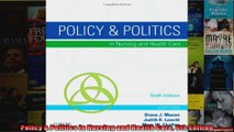 Policy  Politics in Nursing and Health Care 6th Edition